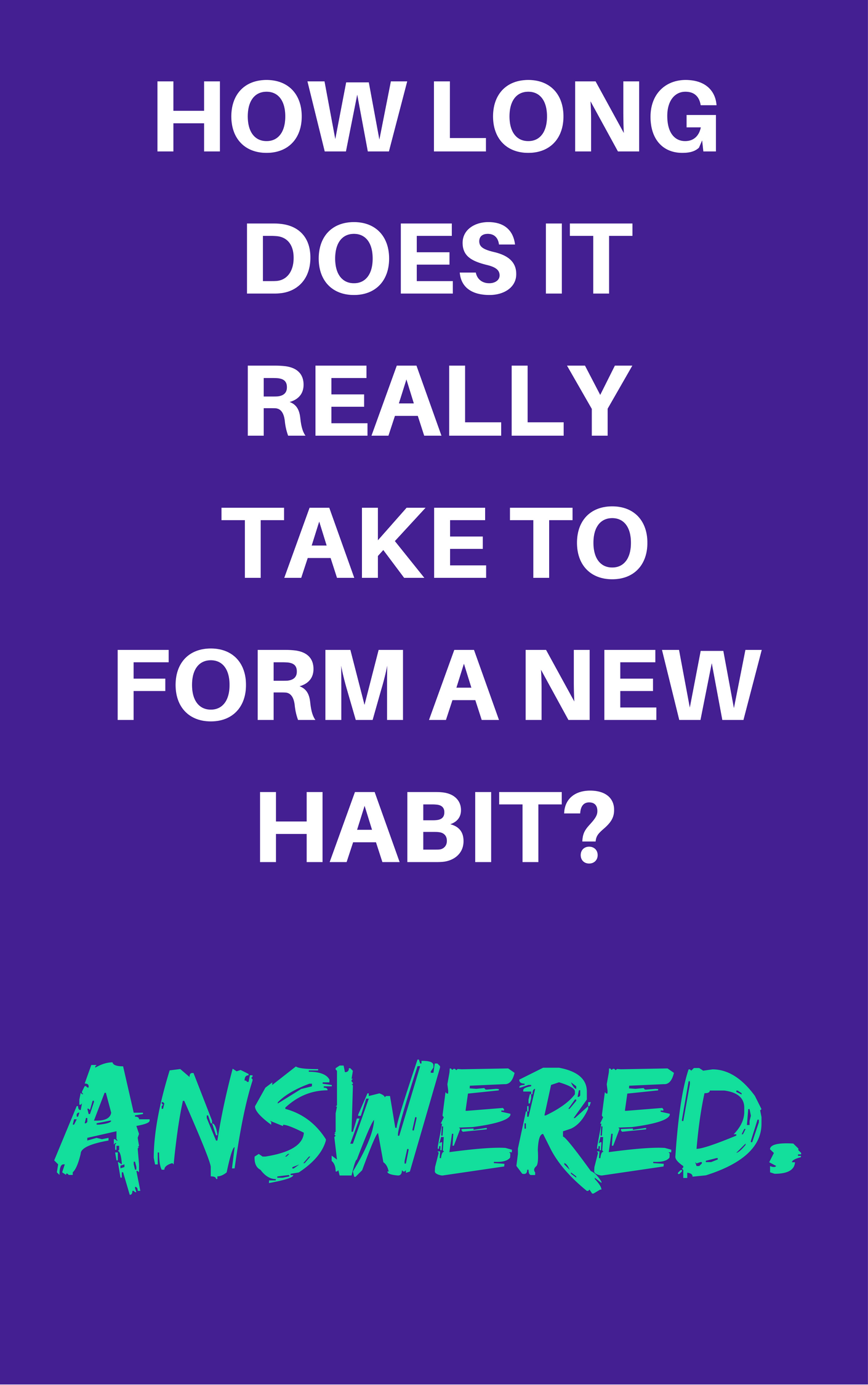 how long does it take to form a new habit