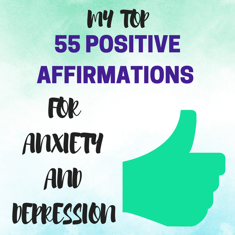 55 Positive Affirmations For Anxiety And Depression