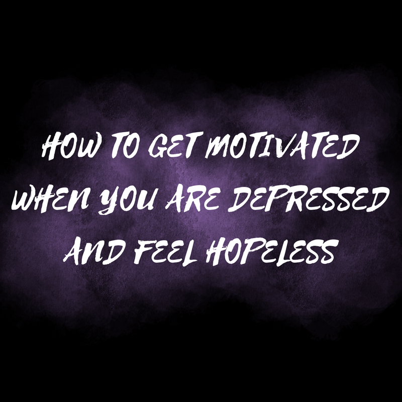 advice how to get motivated when you are depressedhow to get motivated when you are depressed